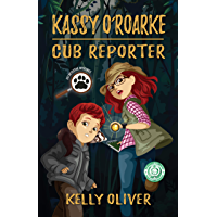 Kassy O'Roarke, Cub Reporter: Mystery for ages 8-13 (Pet Detective Mysteries Book 1)