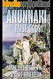 Anunnaki: False Gods
