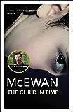 The Child In Time: Winner of the Whitbread Novel Award 1987