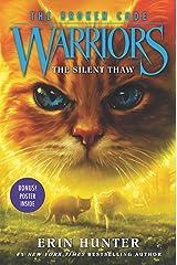 Warriors: The Broken Code #2: The Silent Thaw Hardcover