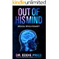 Out Of His Mind: Medical Revolutionary?