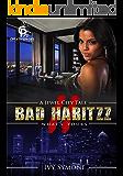 Bad Habitzz 2 (A Jewel City Tale)