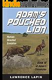 Adam's Pouched Lion (Adam's Chronicles Book 4)
