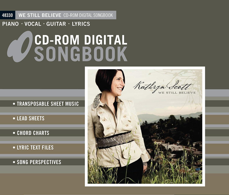 Amazon We Still Believe Digital Songbook Kathryn Scott Software