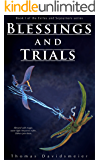 Blessings and Trials (Exiles and Sojourners Book 1)