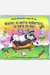 Walter, El Perro Pedorrero, Se Mete En Lios (Spanish Edition) Hardcover
