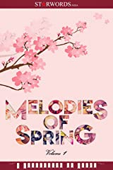 Melodies of Spring: Volume - 1 Kindle Edition