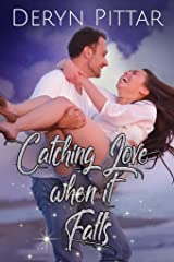 Catching Love When it Falls (The Future Movers Book 1) Kindle Edition