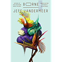 Borne: A Novel book cover