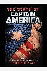 The Death Of Captain America Prose Novel (English Edition) eBook Kindle