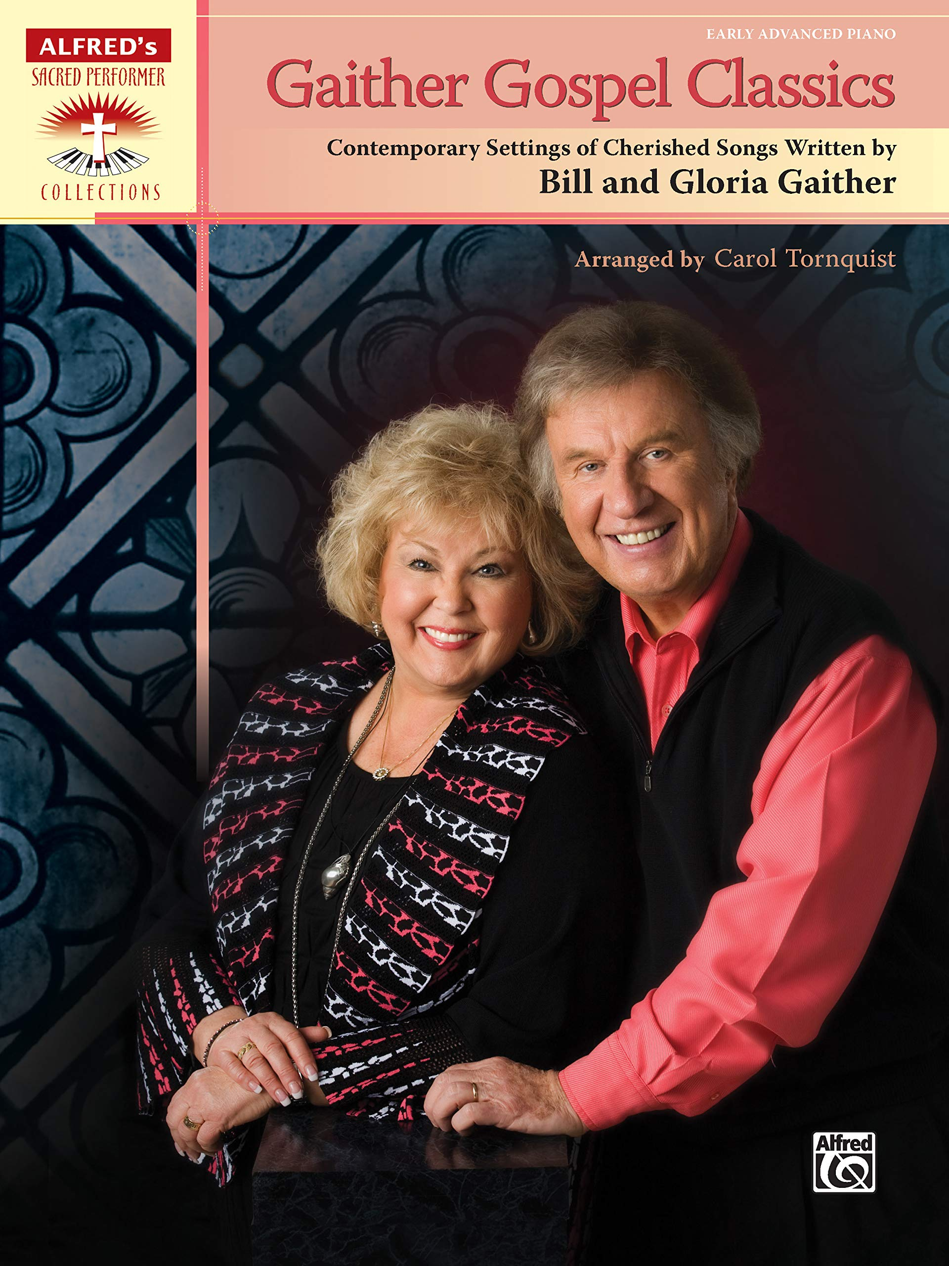 Gaither Gospel Classics: Contemporary Settings of Cherished