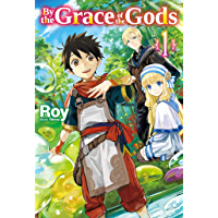 By the Grace of the Gods: Volume 1 book cover