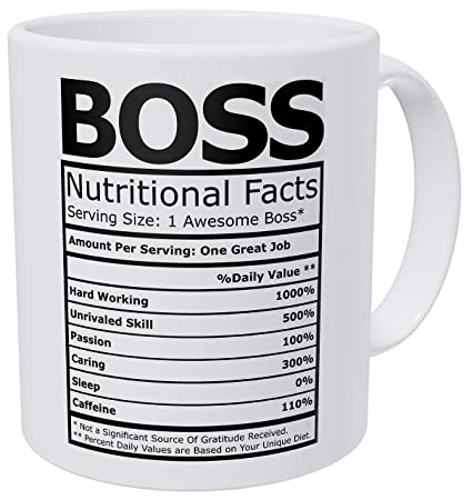 708f11a4fb9 Wampumtuk Boss Nutritional Facts Funny Coffee Mug 11 Ounces Inspirational  And Motivational