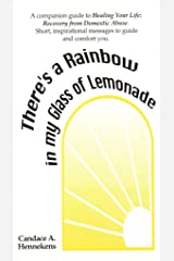 There's a Rainbow in My Glass of Lemonade