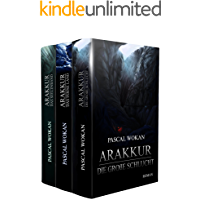 Arakkur - Band 1 bis 3: Der Fantasy-Erfolg als Sammelband mit 1500 Seiten