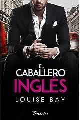 El caballero inglés (Spanish Edition) Kindle Edition