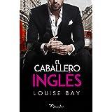 El caballero inglés (Spanish Edition)