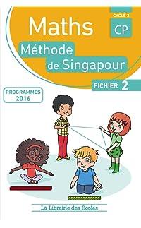 mathématiques cp-méthode de singapour-fichier de l'élève b - broché