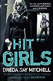 Hit Girls: Gangland Girls Book 3