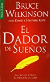 El Dador de Suenos = The Dream Giver (Spanish Edition) (Serue Favoritos)