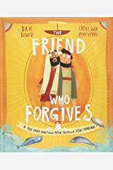 The Friend who Forgives (Tales That Tell the Truth) Hardcover