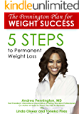 The Pennington Plan for Weight Success: 5 Steps to Permanent Weight Loss (English Edition)