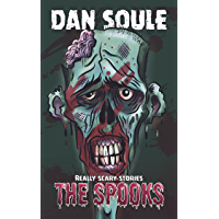 The Spooks: Really Scary Stories for Kids (English Edition)