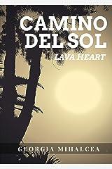 Camino del Sol: lava heart Kindle Edition