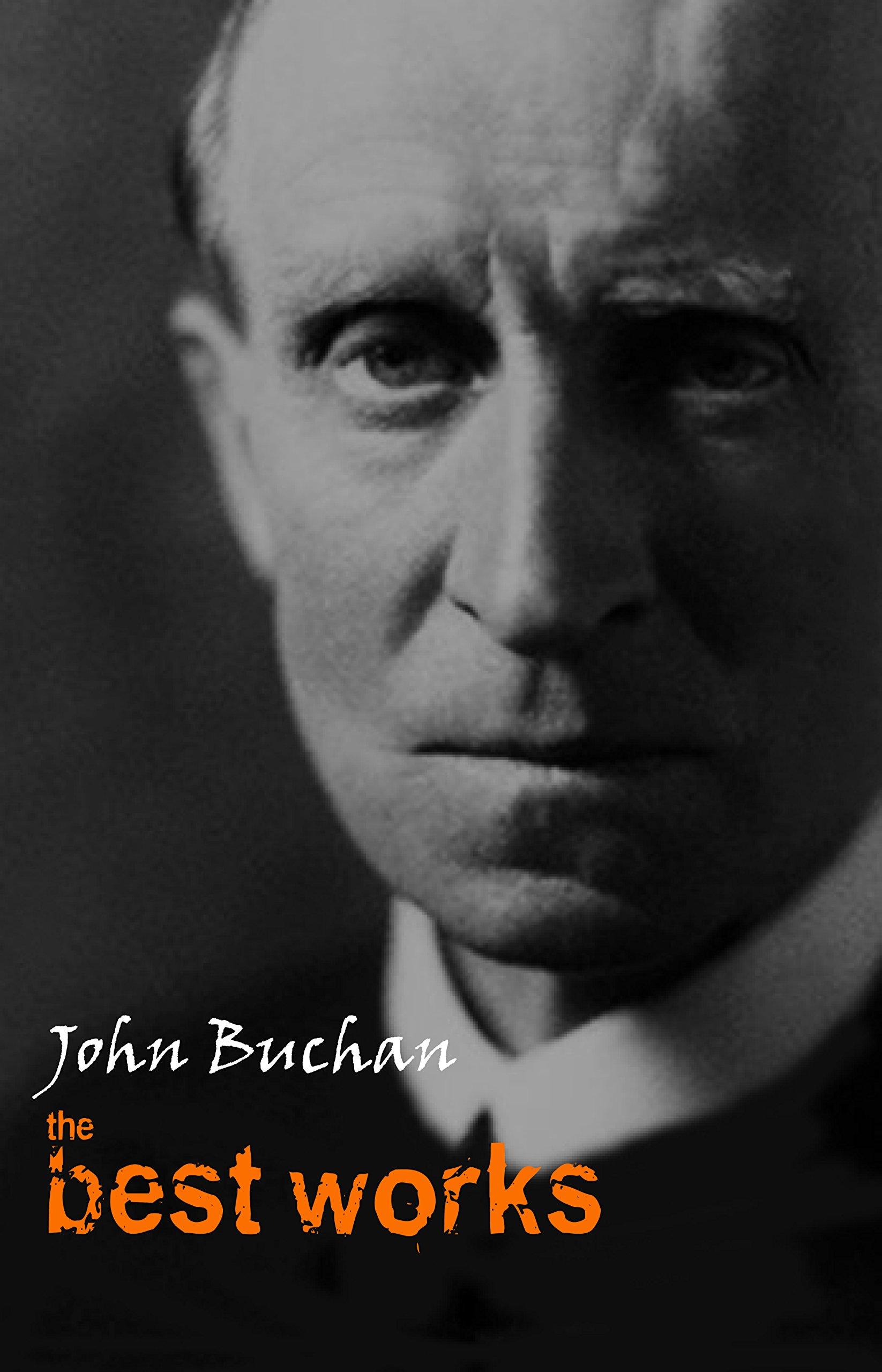 John Buchan: The Best Works por John Buchan