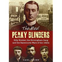 83d7bbfca The Real Peaky Blinders: Billy Kimber, the Birmingham Gang and the ...