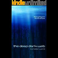 The Deep Dark Web