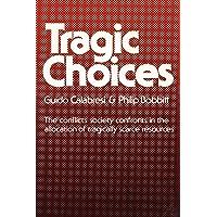 Tragic Choices