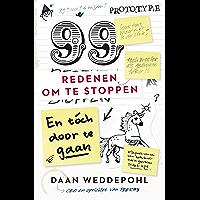 99 redenen om te stoppen, en toch door te gaan