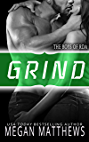 Grind (The Boys of RDA Book 3)