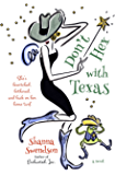 Don't Hex with Texas (Enchanted, Inc. Book 4)