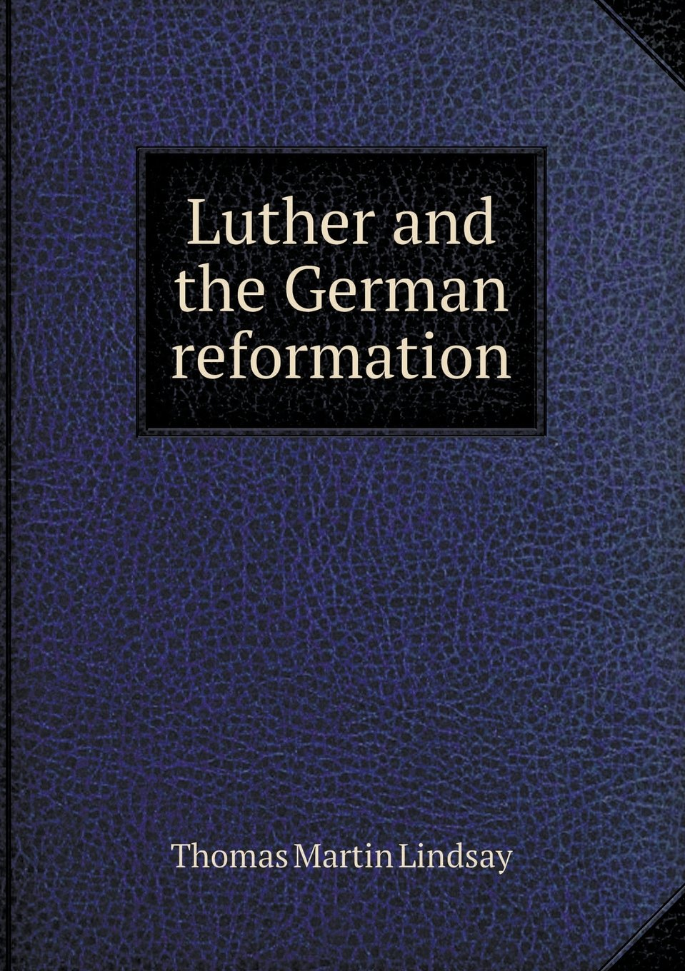 Download Luther and the German reformation PDF