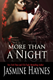More Than a Night: Naughty After Hours, Book 7