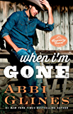 When I'm Gone: A Rosemary Beach Novel (The Rosemary Beach Series)