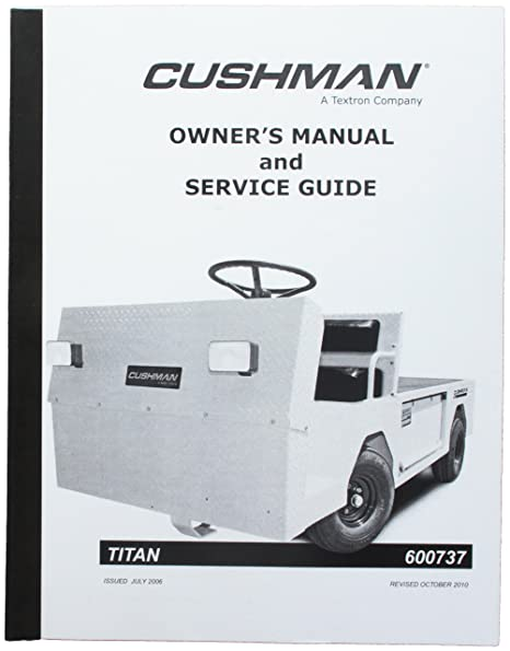 amazon com ezgo 600737 2005 owners manual and service guide for rh amazon com cushman titan 36v parts manual cushman titan 410 parts manual