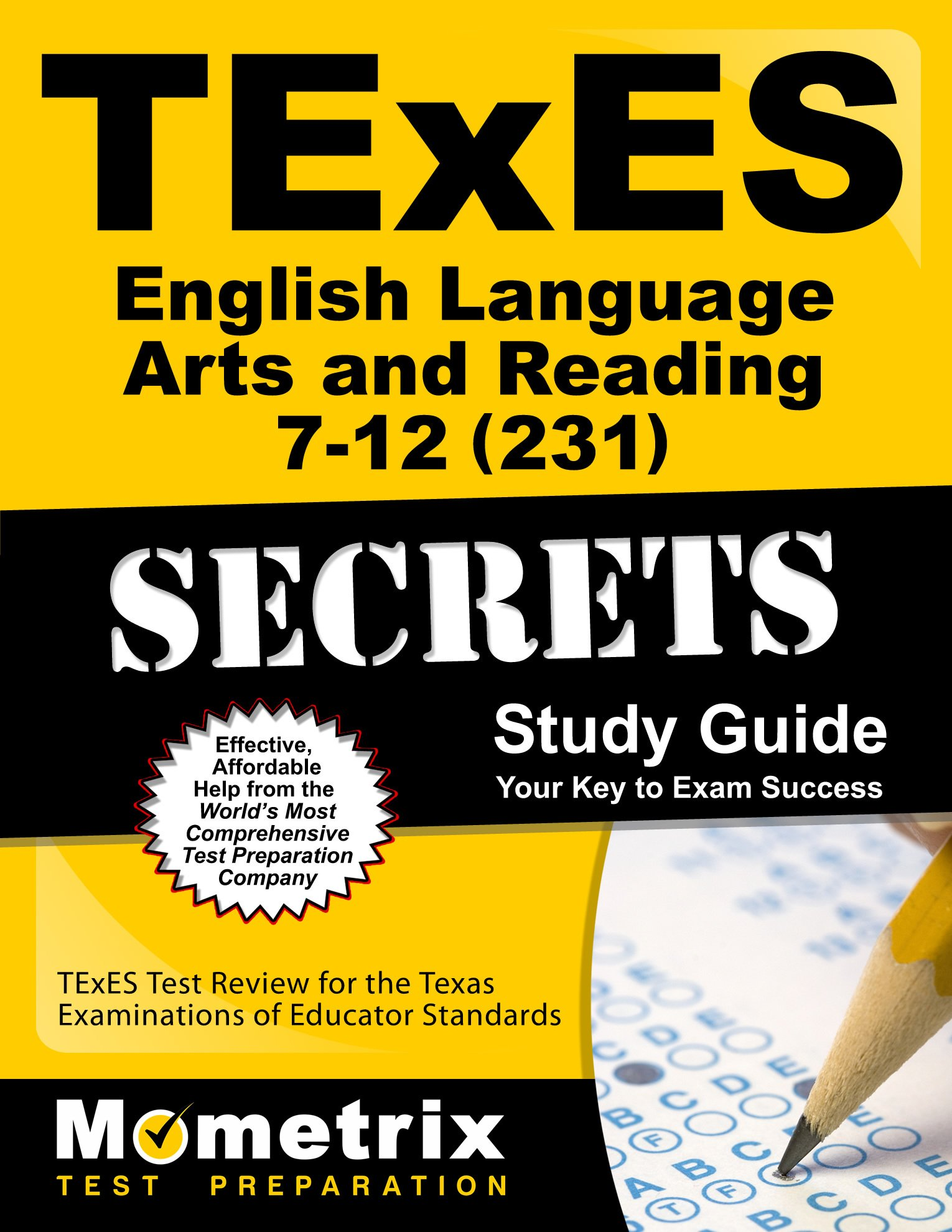 TExES English Language Arts and Reading 7-12 (231) Secrets Study Guide: TExES Test Review for the Texas Examinations of Educator Standards (Secrets (Mometrix))