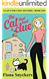 The Cat That Had a Clue: The Cat's Paw Cozy Mysteries - Book 1