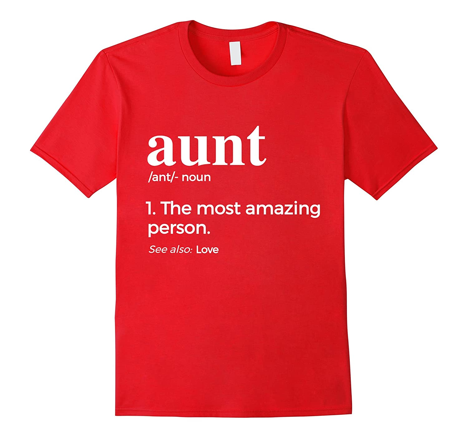 A lovely Aunt t shirt for the best Aunts-T-Shirt