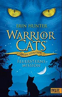 Warrior Cats - Special Adventure. Feuersterns Mission (German Edition)