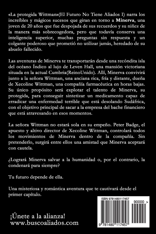 La protegida Wittman (Spanish Edition): Ivan Hernandez: 9781480117457: Amazon.com: Books