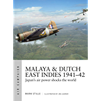 Malaya & Dutch East Indies 1941–42: Japan's air power shocks the world (Air Campaign)