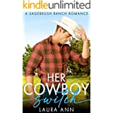 Her Cowboy Switch: a clean cowboy romance (Sagebrush Ranch Book 5)