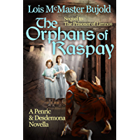 The Orphans of Raspay: A Penric and Desdemona novella in the World of the Five Gods (Penric & Desdemona Book 7) (English Edition)