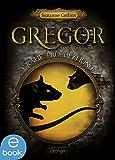 Gregor und die graue Prophezeiung: Band 1