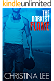 The Darkest Flame (Roadmap to Your Heart Book 1)