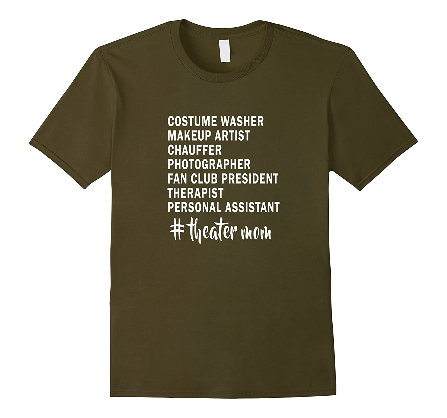 #theatermom T-Shirt - Roles of a Theater Mom - Stage Mom-FL